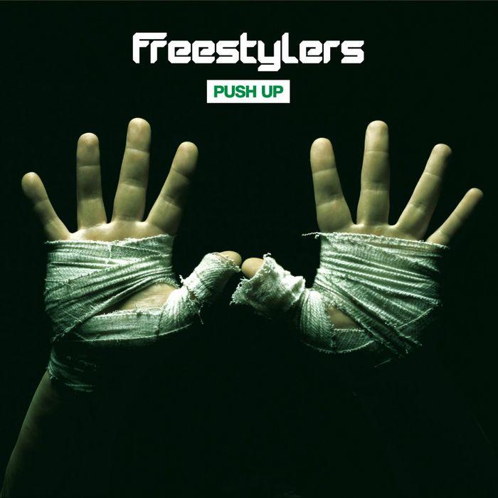 FREESTYLERS - Push Up (remixes)