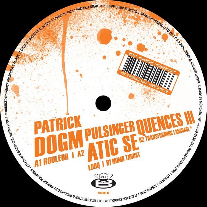 PULSINGER, Patrick - Dogmatic Sequences III