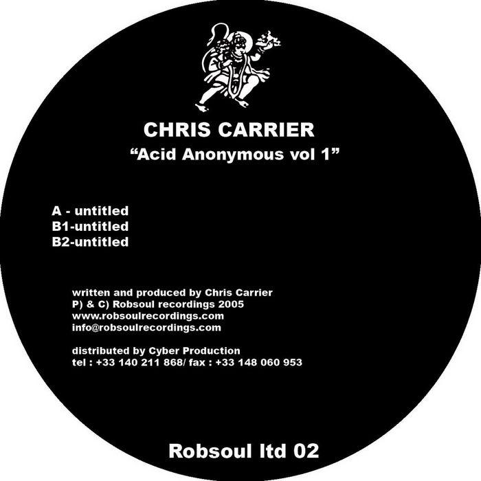 CARRIER, Chris - Acid Anonymous Vol 1