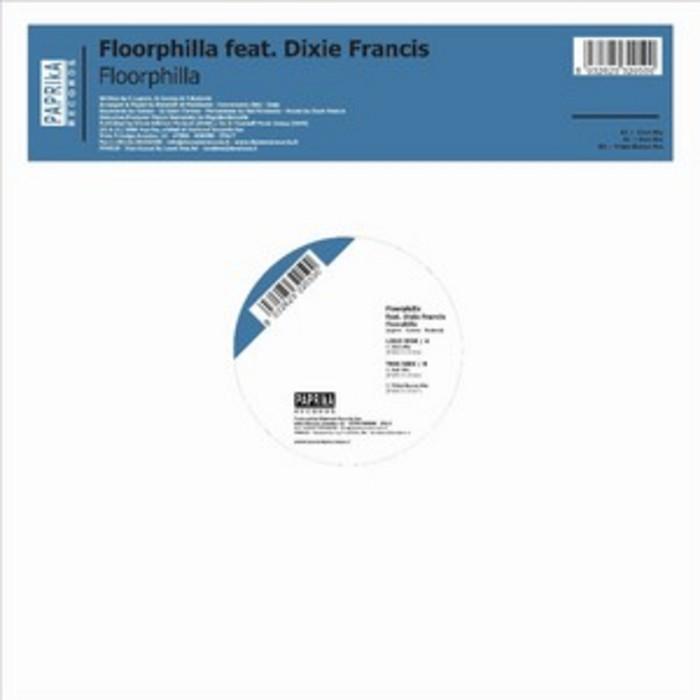 FLOORPHILLA feat DIXIE FRANCIS - Floorphilla