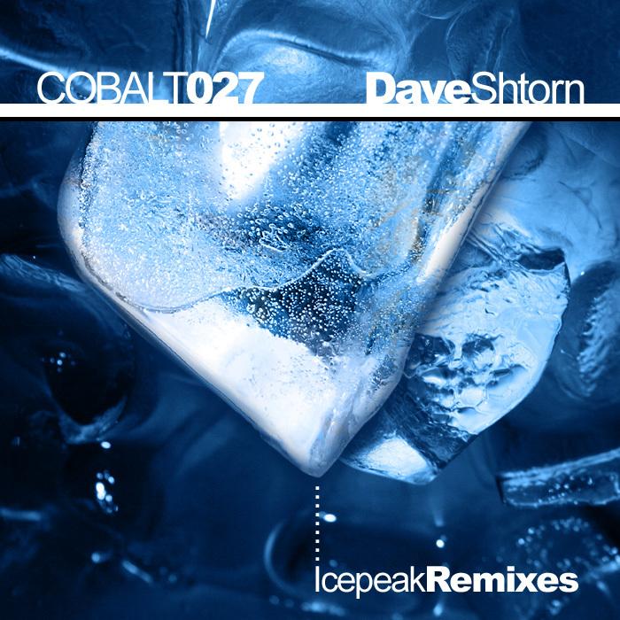 SHTORN, Dave - Icepeak (remixes)