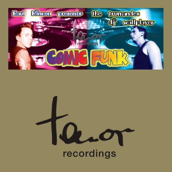 RINCON, Raul presents THE TRUMANDES DJ WALLPLAYER - Comic Funk