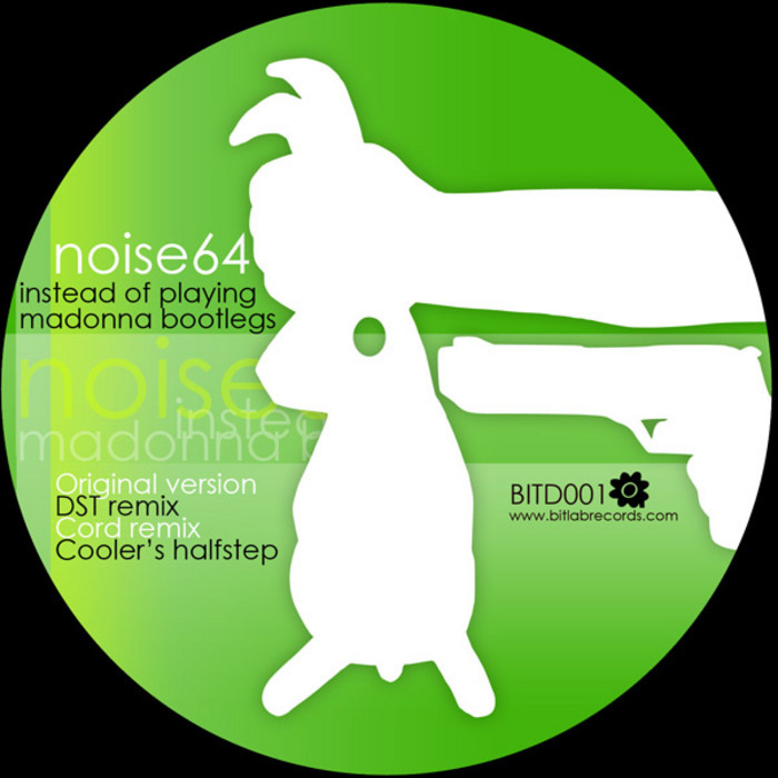 NOISE64 - Instead of Playing Madonna Bootlegs EP