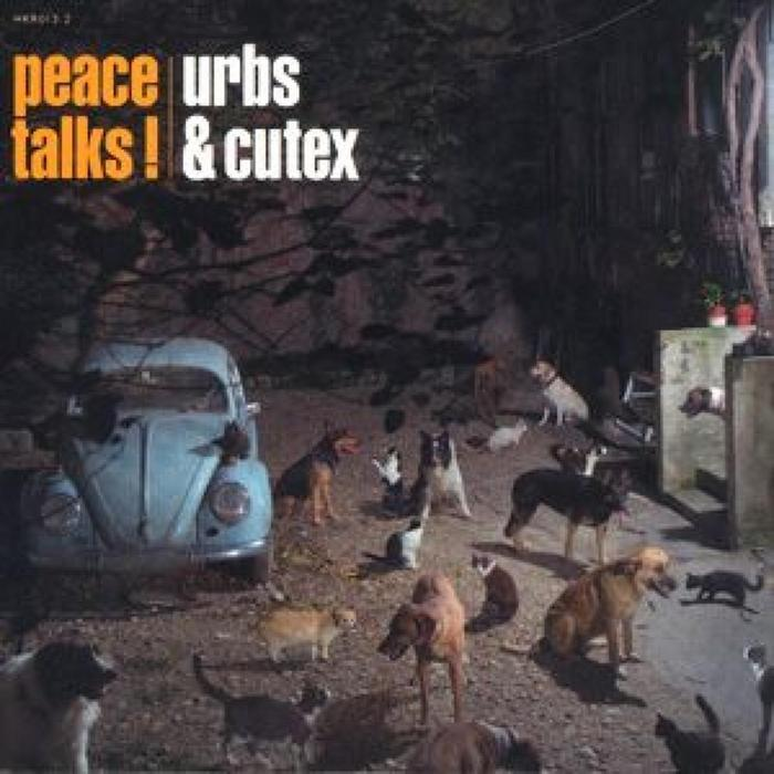 URBS & CUTEX - Peace Talks!