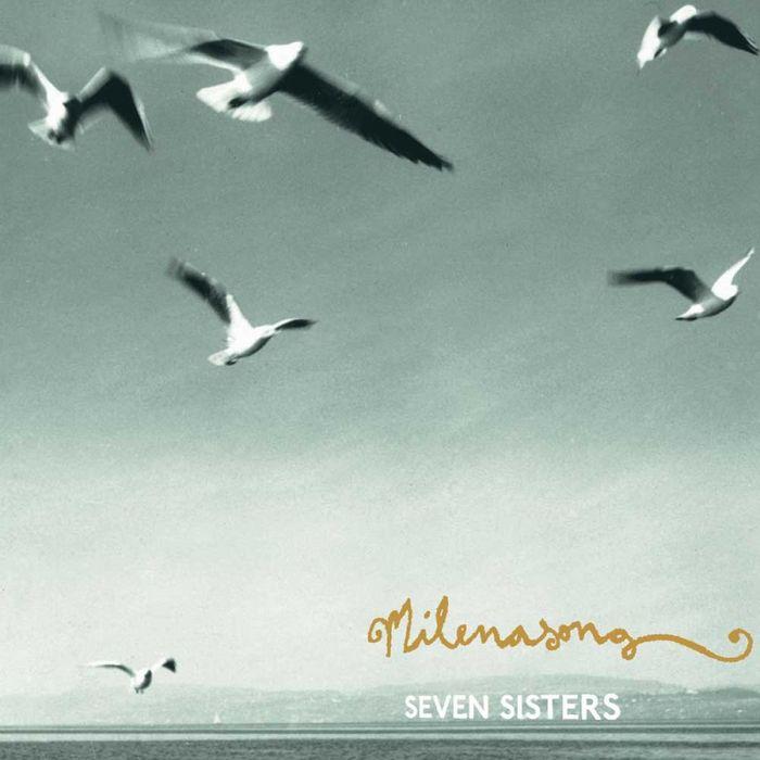 MILENASONG - Seven Sisters