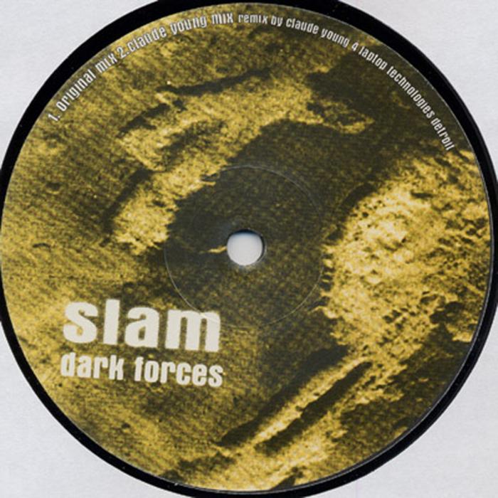SLAM - Dark Forces (remixes)