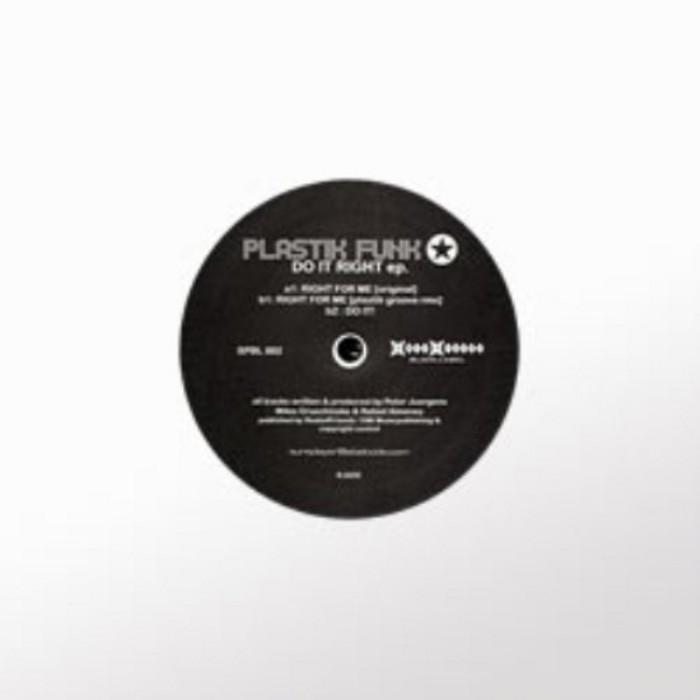 PLASTIK FUNK - Do It Right EP