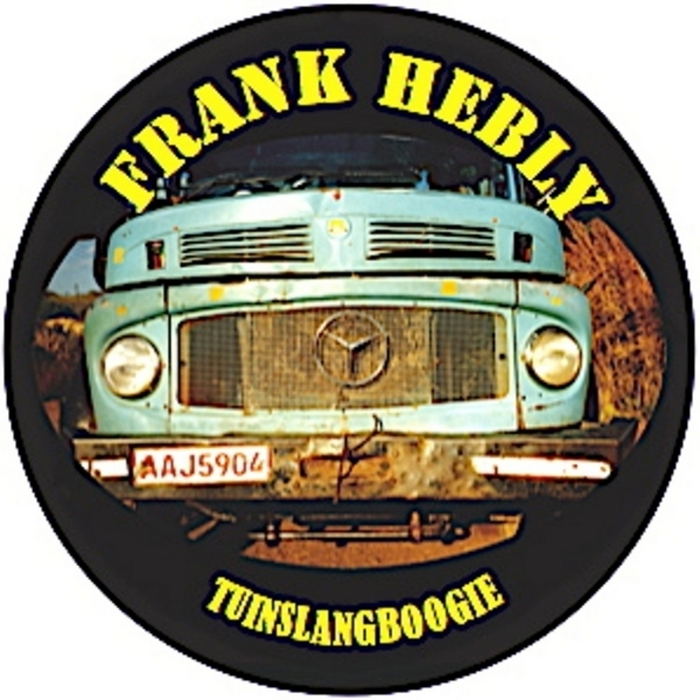 HEBLY, Frank - Tuinslangboogie