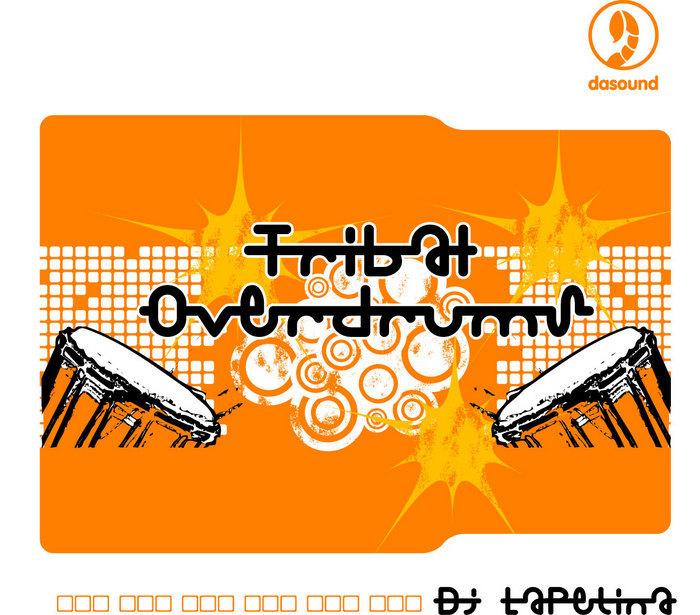 DJ LAPETINA - Tribal Overdrums