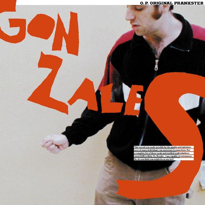 GONZALES - OP: Original Prankster