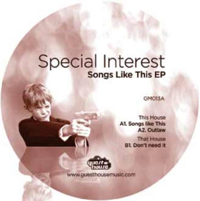 SPECIAL INTEREST - Songs Like This EP
