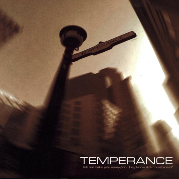 TEMPERANCE - Let Me Take You Away