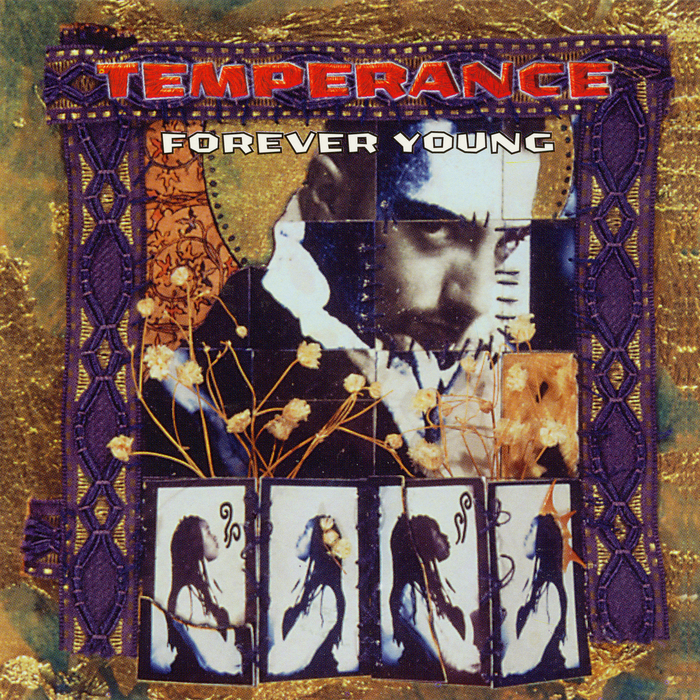 TEMPERANCE - Forever Young