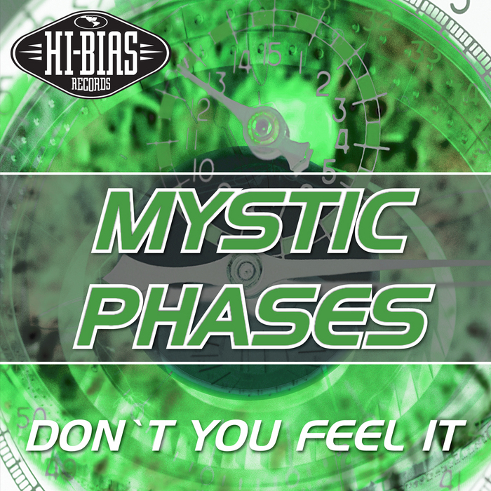 MYSTIC PHASES - Don't You Feel It