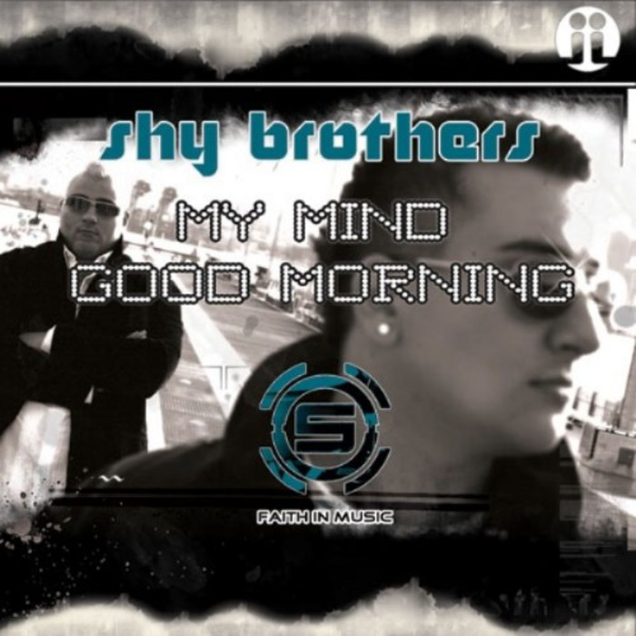 SHY BROTHERS - My Mind