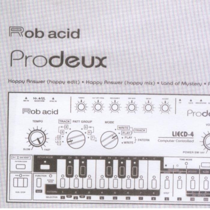 ACID, Rob - Prodeux EP