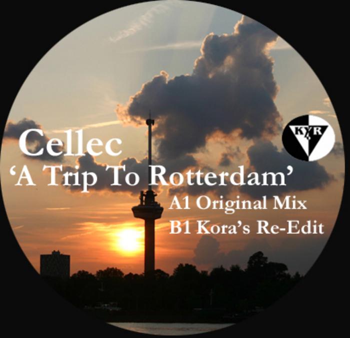 CELLEC - A Trip To Rotterdam
