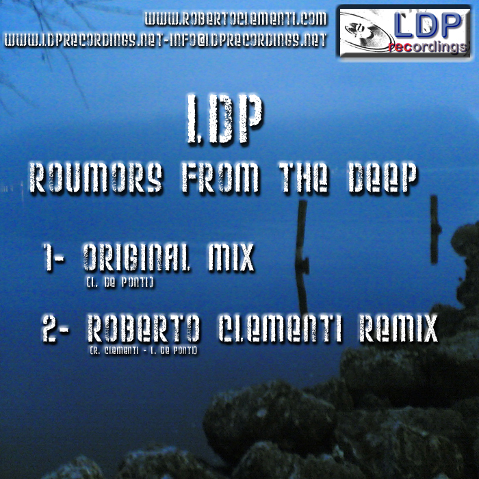 LDP - Roumors From The Deep