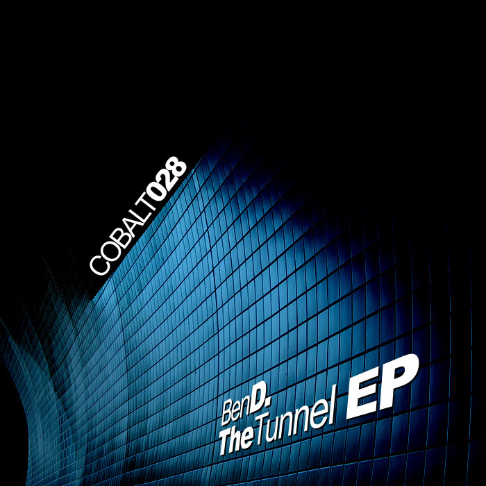 BEN D - The Tunnel EP