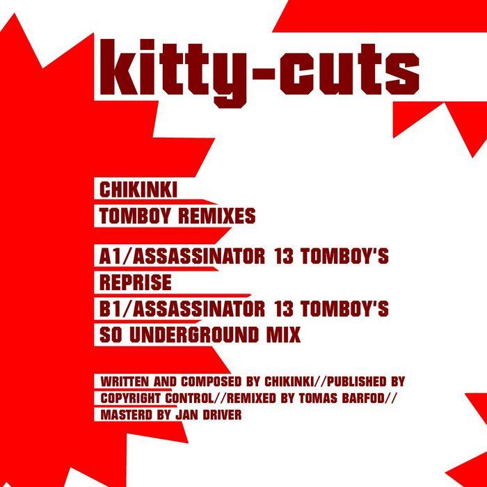 CHIKINKI - Assassinator 13 (Tomboy Remixes)