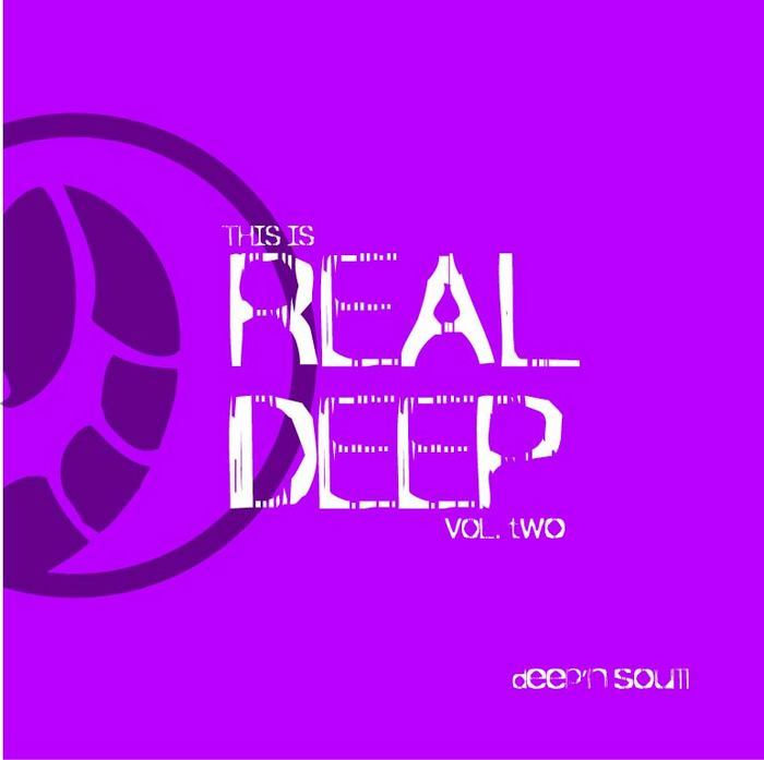DEEP N SOULL - This Is Real Deep 2
