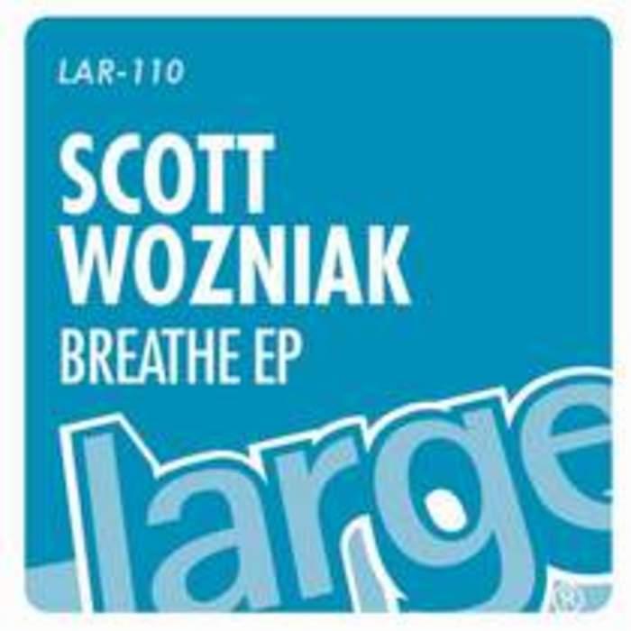 WOZNIAK, Scott - Breathe EP