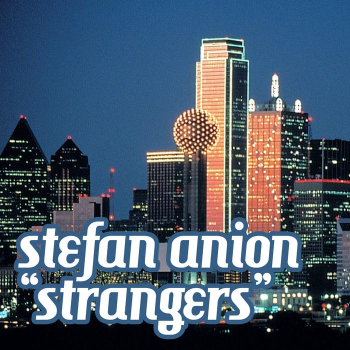 ANION, Stefan - Strangers