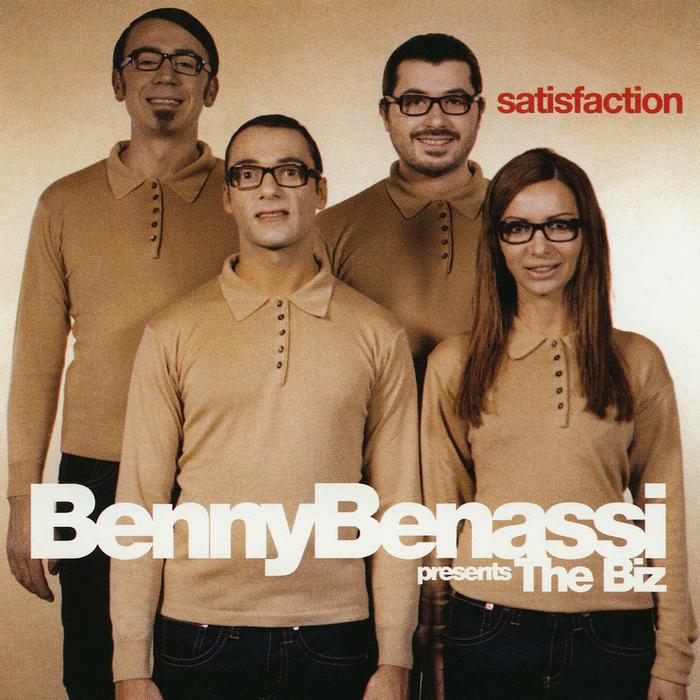 BENASSI, Benny presents THE BIZ - Satisfaction