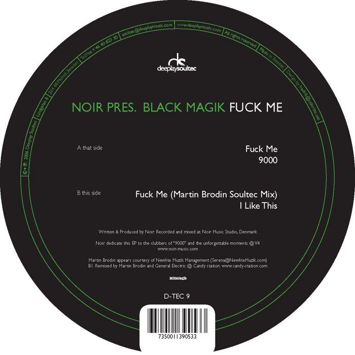 NOIR presents BLACK MAGIK - Fuck Me EP
