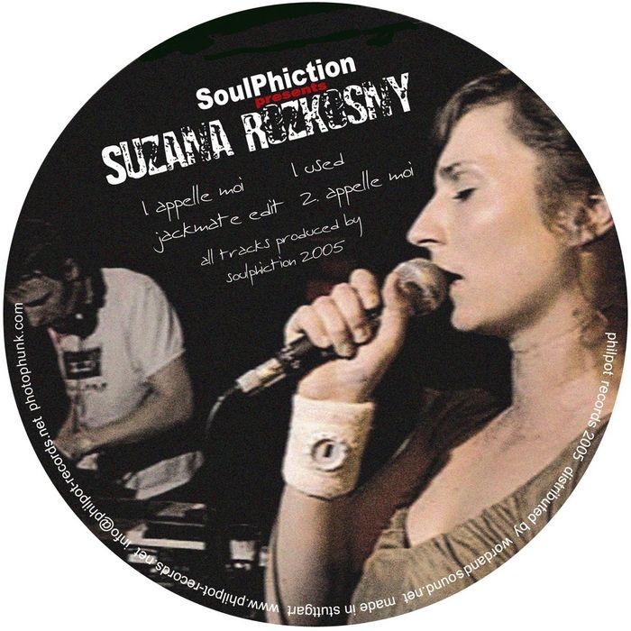 SOULPHICTION presents SUZANA ROZKOSNY - Used