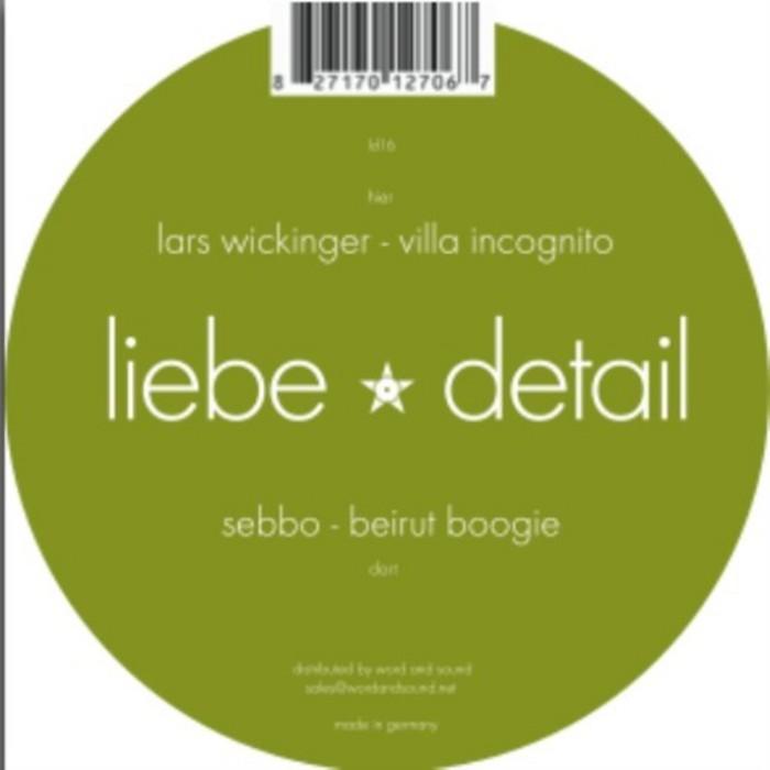 SEBBO/LARS WICKINGER - Beirut Boogie / Villa Incognito