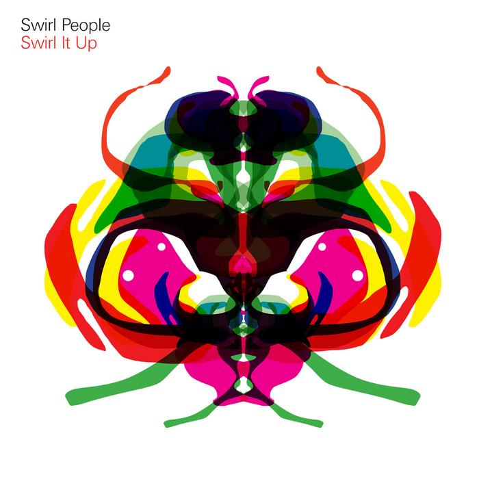 SWIRL PEOPLE - Swirl It Up
