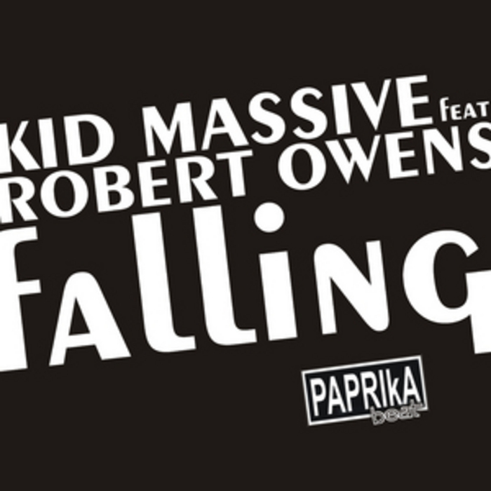 KID MASSIVE feat ROBERT OWENS - Falling