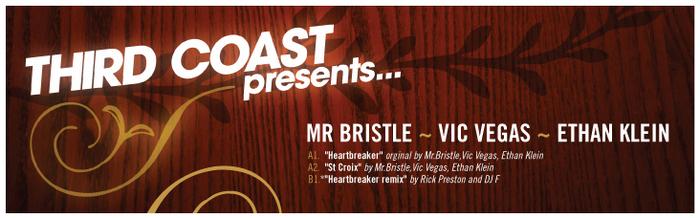 MR BRISTLE VIC VEGAS/ETHAN KLEIN - Third Coast presents Heartbreaker