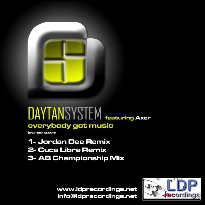 DAYTANSYSTEM feat AXER - Everybody Got Music