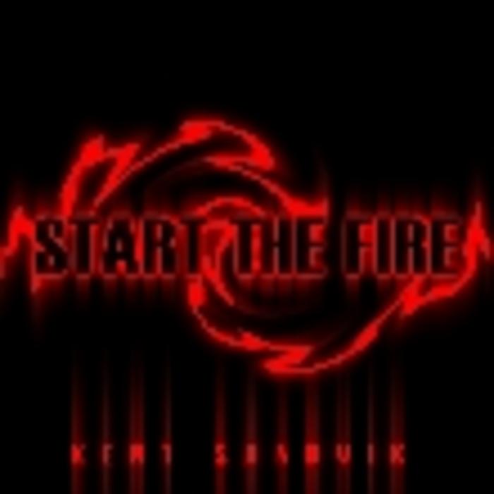 SANDVIK, Kent - Start The Fire