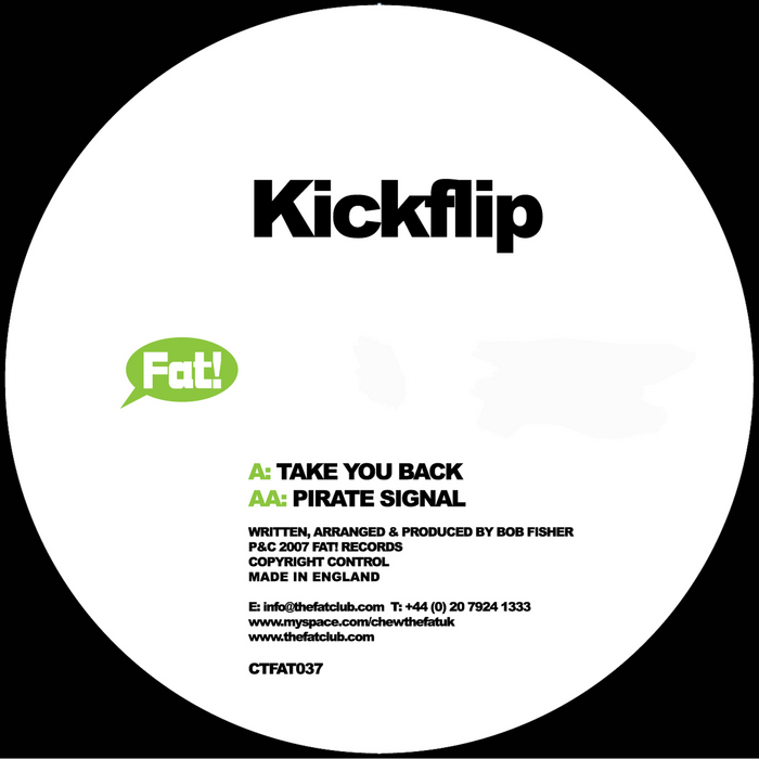 KICKFLIP - Take You Back/Pirate Signal