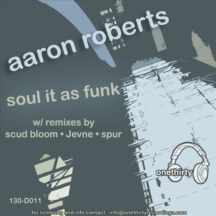 ROBERTS, Aaron - Soul It As Funk