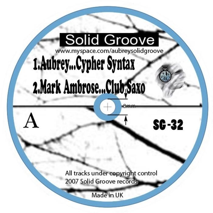 AUBREY/MARK AMBROSE - Cypher Syntax EP