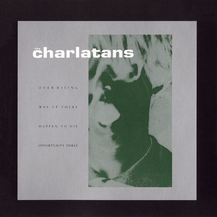 CHARLATANS, The - Over Rising