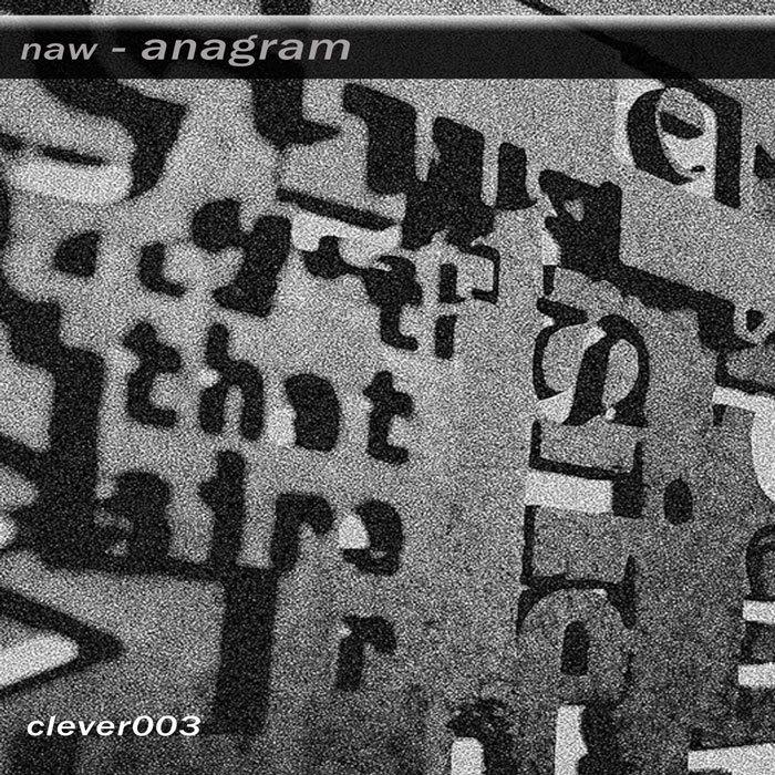 NAW - Anagram EP
