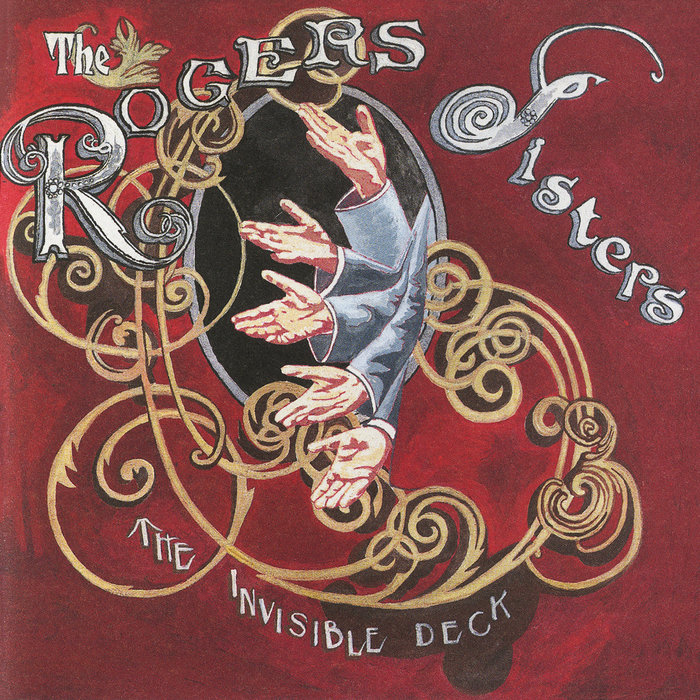 ROGERS SISTERS, The - The Invisible Deck