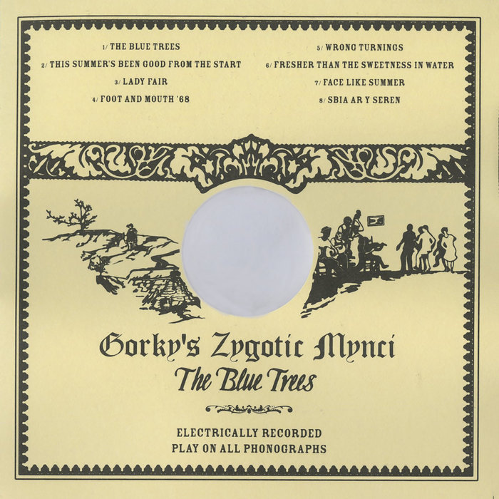 GORKYS ZYGOTIC MYNCI - The Blue Trees