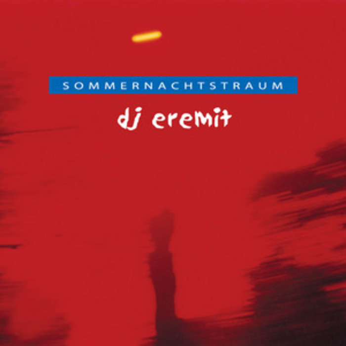DJ EREMIT - Sommernachtstraum