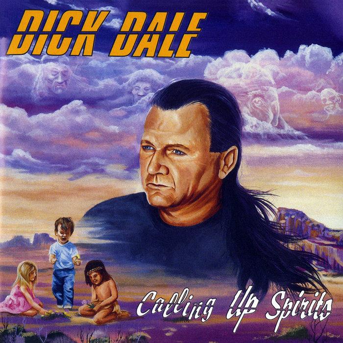 DALE, Dick - Calling Up Spirits