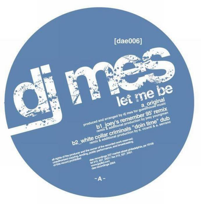 DJ MES - Let Me Be