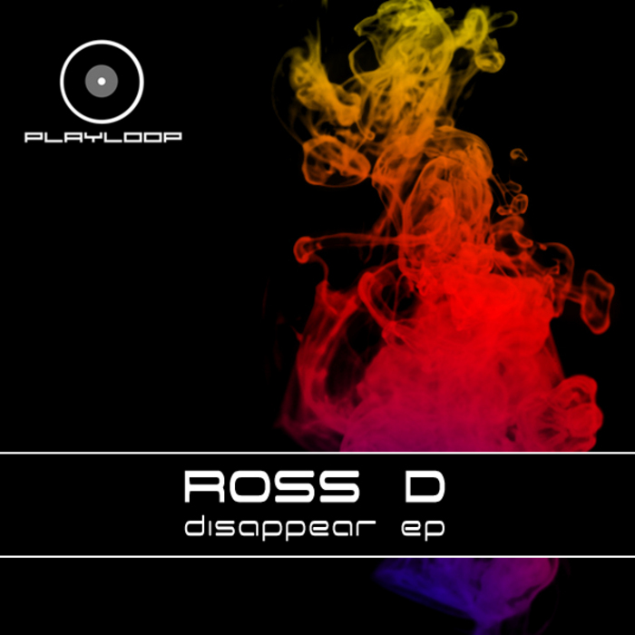 ROSS D - Disappear EP