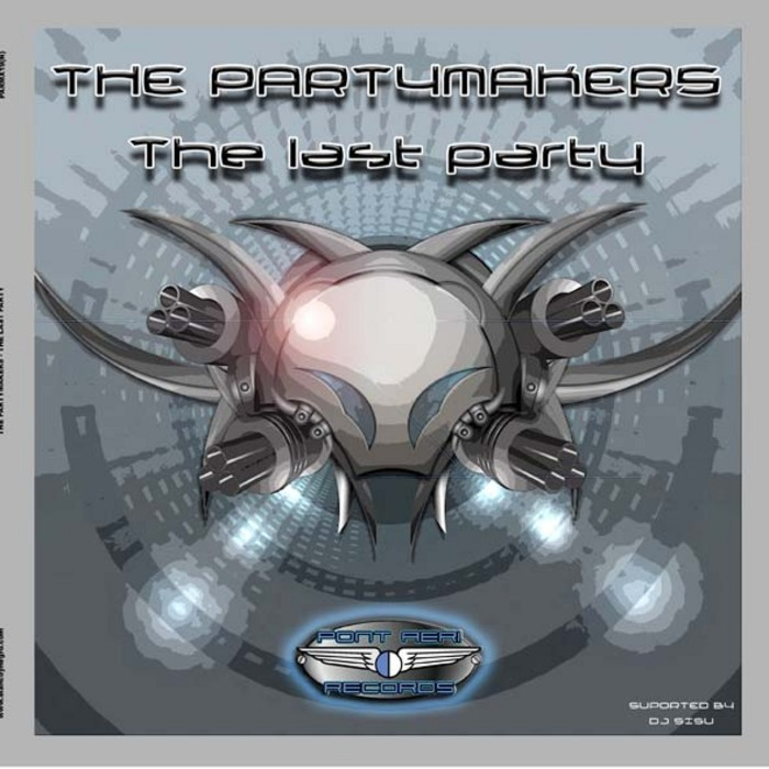 PARTYMAKERS, The - The Last Party