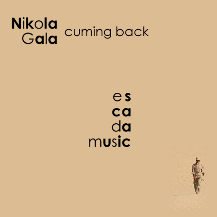 GALA, Nikola - Cuming Back