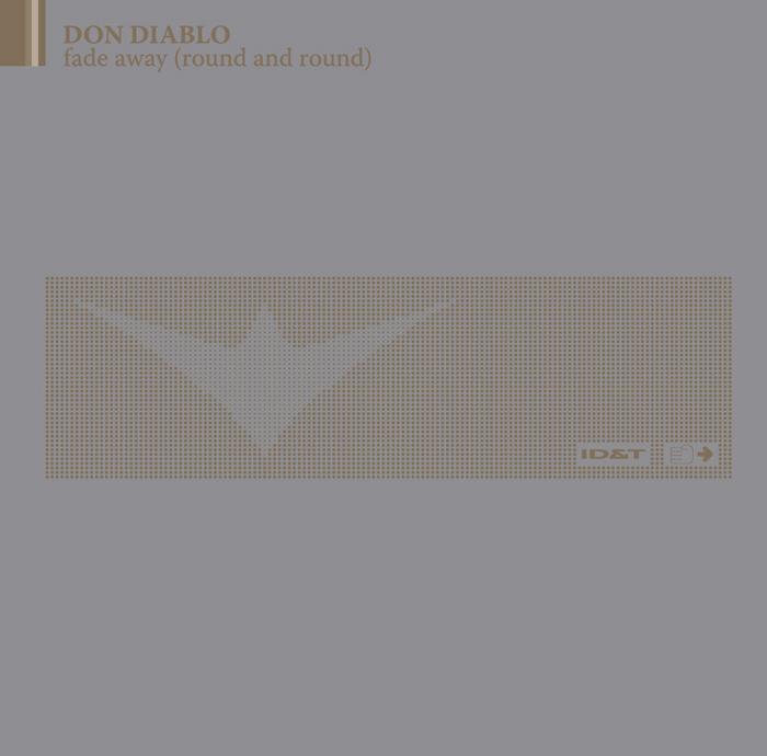 DON DIABLO - Fade Away (Round & Round)